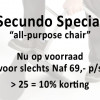 "Secundo ""all-purpose chair"" Special"